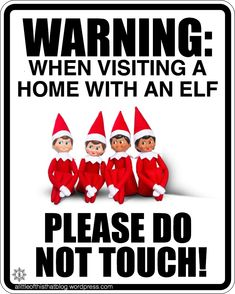 Public Service Announcement : elf on the shelf Your kids love their elves on the shelf, and you ador Elf On The Self, The Elf, Funny Memes, Jokes, Public Service Announcement, Christmas Preparation, Christmas Elf, Christmas Decor, Positivity