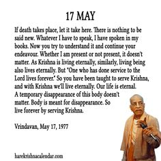 Prabhupada Quotes For The Month of May 17 Krishna Love, Hare Krishna, Full Quote, Srila Prabhupada, India Facts, I Have Spoken, Krishna Quotes, Bhagavad Gita, Spiritual Quotes