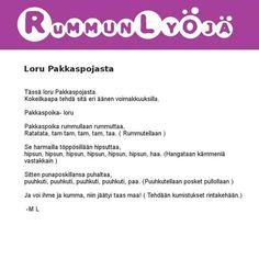 Loru Pakkaspojasta, tekijä Marika Luokkala Kids, Young Children, Boys, Children, Boy Babies, Child, Kids Part, Kid, Babies