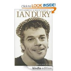 Sex And Drugs And  Rock 'n' Roll: The Life of Ian Dury. The abrasive Dury always met life head on as an unsentimental, uncompromising lyricist and artist, in his relationships and in his music and this great biography does not shrink from chronicling some of his darker moments as well as his triumphs. As a man he was harder to fathom. Here at last is the first complete, no-holds-barred biography of the late, great, self-made Essex lad.