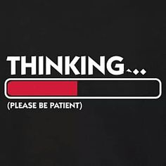 Geek Humor | A New Take on Loading . . . Please wait!