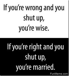 If Youre Wrong Married Meme -www.themarriedapp.com hearted <3