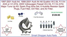 Audi A4 A6 Quattro, Volkswagen Passat Tune Up Kit Air Oil Fuel Filter, Spark Plu #AftermarketProducts