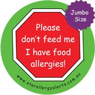 Jumbo Badges - Please don't feed me I have food allergies! $20.00