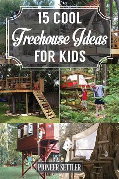 Treehouse Ideas   Amazing DIY Backyard Playhouse for Kids, check it out at pioneersettler.co...