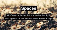 Spaces- One Direction
