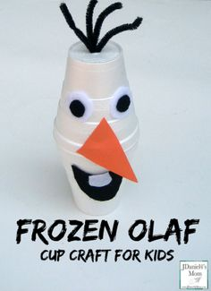 Frozen Olaf Cup Craft for Kids--maybe make this at home after you watch Frozen at the Lawrence branch on 6/26!