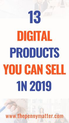13 Digital Products to Sell Online in 2019 Coming up with the right digital products to sell can be daunting. In this article, we discuss 13 types of digital products which you can sell so that you can start earning revenue to establish your business. Business Marketing, Business Tips, Content Marketing, Social Media Marketing, Online Business, Digital Marketing, Craft Business, Marketing Strategies, Marketing Ideas