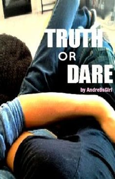 Truth or Dare [Larry Stylinson] - Prologue - AndreBsGirl