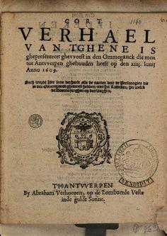 Cort verhael van t'ghene is ghepresenteert ghevveest in den ommeganck die ... - Google Books