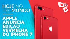 Apple anuncia edição especial vermelha do iPhone 7 - Hoje no TecMundo