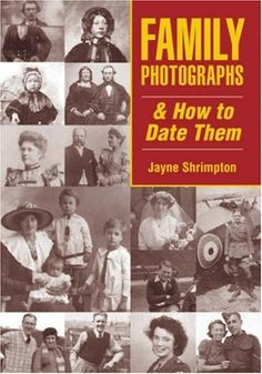 How to approximate dates for photographs. (Check this site out later....)