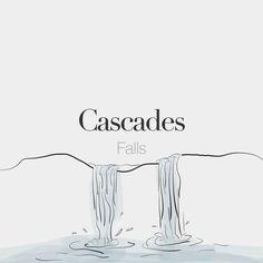 Cascades (feminine word) | Falls | /kas.kad/ Drawing: @beaubonjoli. by frenchwords
