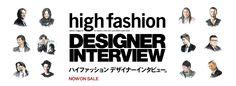 high fashion DESIGNER INTERVIEW
