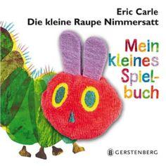 Die kleine Raupe Nimmersatt: Mein kleines Spielbuch
