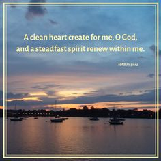 A clean heart create for me, O God Biblical Quotes, Bible Verses, Psalm 51 12, Clean Heart, Psalms, Inspirational, God, Create, Dios