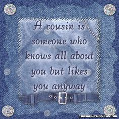 cousin quotes to share | the image you want to share previous page next page