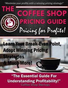 how to start a coffee shop, pricing guide for a coffee shop, how to price items for a coffee shop