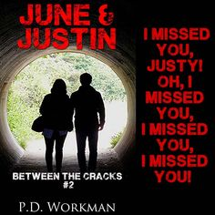 """""""I missed you, Justy! Oh, I missed you, I missed you, I missed you!""""  He laughed and lifted her up, whirling her around in a circle. """"It's only been two days,"""" he pointed out.  P.D. Workman, June & Justin http://pdworkman.com/pre-release-excerpt-from-june-and-justin/ #books #yalit #teasertuesday #amreading"""