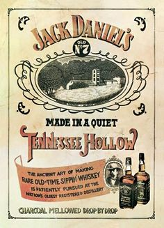 Jack Daniel's (Distillery) ~ Wall Poster - Vintage Liquor and Wine Art Prints and Posters - Vintage Liquor and Wine Pictures Whisky Jack Daniels, Jack Daniels Distillery, Whiskey Distillery, Bourbon Whiskey, Vintage Labels, Vintage Signs, Vintage Ads, Vintage Posters, Vintage Stuff