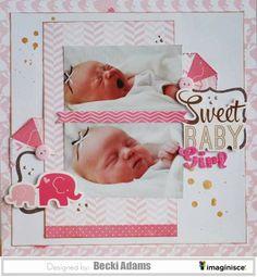 #papercraft #scrapbook #layout.  Sweet Baby Girl