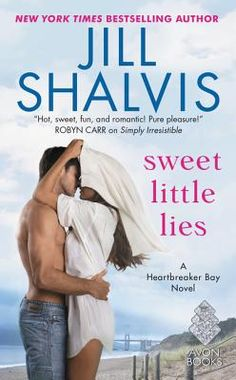 Sweet Little Lies by Shalvis. Click on the cover to see if the book is available at Freeport Community Library.