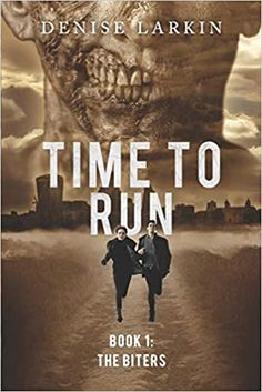 Time to Run - Book The Biters Thriller Novels, Mystery Thriller, Book 1, This Book, Best Zombie, Horror Books, Page Turner, Bus Driver, Reading Time