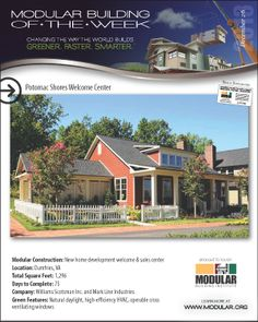 December 26, 2013 - Modular Building of the Week - Potomac Shores Welcome Center - Williams Scotsman and Mark Line Industries - Retail