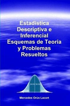 Estadística descriptiva e inferencial : esquemas de teoría y problemas resueltos / Mercedes Orús Lacort
