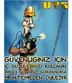 Güvenliğiniz İçin İç Güdülerinizi Kullanın Bir Şey Güvensiz Görünüyorsa Muhtemelen Öyledir | İş Güvenliği Afişleri | Uys iş güvenliği malzemeleri - iş elbiseleri - iş güvenliği levhaları | Poster 008,008,8,, | İş Güvenliği Afişleri, | 8,26 TL