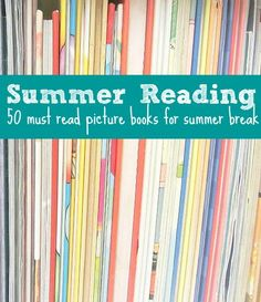 Find 50 must-read picture books for summer break. Some will provoke your child to giggle, while others will provoke serious thinking. Read the blog for the full list!