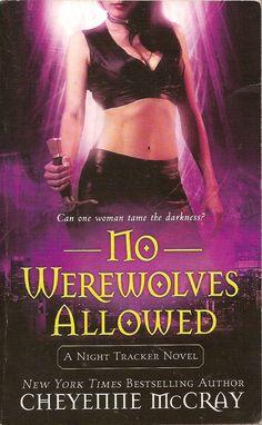 No Werewolves Allowed by Cheyenne McCray is the second Night Tracker urban fantasy novel. #UrbanFantasy