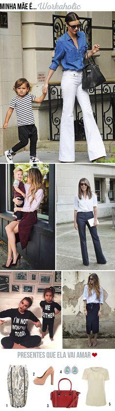Dicas de Presentes para o Dia das Mães! | Estilos de mães. <3 | Minha Mãe É... Workaholic! | #diadasmães #mãe #especial #presente #amor #inspiração #blog #moda #lojaonline #dicas #lnl #looknowlook