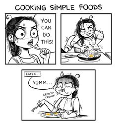 challenges of being an adult by C. Cassandra, cooking simple foods Cassandra Calin, C Cassandra, Cute Comics, Funny Comics, C Casandra Comics, Funny Cartoons, Funny Memes, Funny Cute, Hilarious