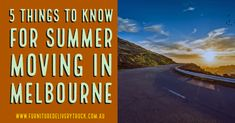 5 Things to Know for Summer Moving in Melbourne
