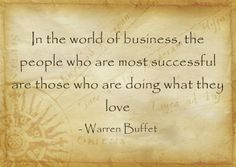 In the world of business, the people who are most successful are those who are doing what they love - Are you doing what you love? I am click here to find out more http://www.myneriumbreakthrough.com #nerium,#neriumad,#livebetter