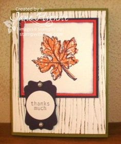 Autumn cards, Big Shot Embossing Folders, Embossing Folder Techniques, Fall Cards, Pearl Ideas, Six-Sided Sampler stamp set, Stampin' Up! Gently Falling stamp set, Thank You Cards, Thanksgiving Cards, thinking of you cards, two-step stamping, Woodgrain embossing folder, Big Shot Examples, Birthday Cards, Cards, Fall Holiday Cards, Masculine Cards, Quick and Easy Cards, Techniques