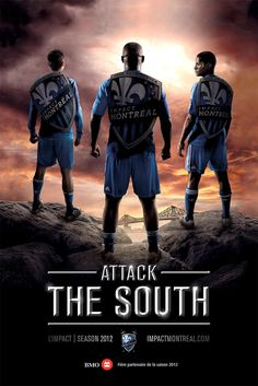 Impact of Montreal: Attack the South Sports Graphics, Of Montreal, Advertising Ads, Rugby, Soccer, Sport Design, Dfs, Communication, Composition