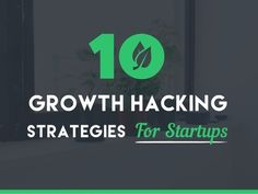 10 Growth Hacking Strategies for Startups  Need help with Growth hacking, get in touch with us here - http://digiwale.com