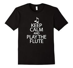 Men's Keep Calm And Play The Flute T-shirt Music Marching... https://www.amazon.com/dp/B01M5K5VOL/ref=cm_sw_r_pi_dp_x_PsvlybBHXG3A4