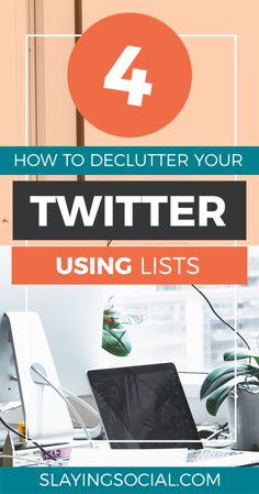 How to Declutter Your Twitter with Lists - Slaying Social..Social Media Marketing | SMM |  Twitter Marketing | Twitter Marketing Strategy | Twitter Growth #socialmediamarketing #socialmedia #SMM #twittermarketing #twittergrowth  #twitter