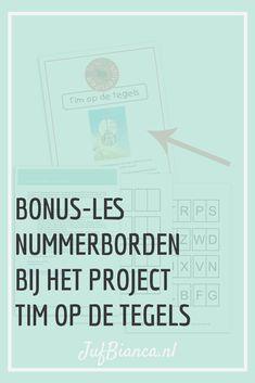 Tim op de tegels, een nieuw project bij het thema verkeer en een gratis bonus-les over nummerborden! Download ook het overzicht van de doelen die je in het project vindt. - Juf Bianca