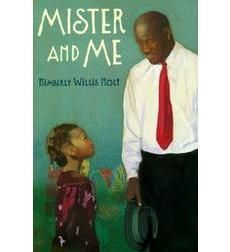 Mister and Me by Kimberly Willis Holt, Leonard Jenkins (Illustrator), J. 4th Grade Books, National Book Award Winners, Student Reading, Book Quilt, Book Authors, Nonfiction, Childrens Books, Books To Read, Literature