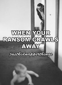justkidnapperthings