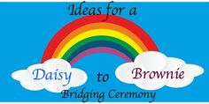 A Super Easy Daisy to Brownie Girl Scout Bridging Ceremony - InfoBarrel