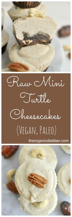 Clean Raw Mini Turtle Cheesecakes (#Vegan, #Paleo #realfood)