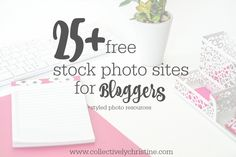 Stock photo sites and styled photo resources to help make your blog look BEA-utiful! ♥
