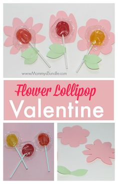 These DIY flower lollipops make the cutest and easiest homemade Valentines for kids to give out!