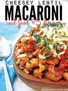 Cheesey-Mexi Lentil Macaroni (a recipe from the pantry) - serve your family a wholesome, real food dinner in less than 20 minutes and under $5.