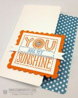 March 28, 2013  Mary Fish, Stampin' Pretty  The Art of Simple  Pretty Cards: You Are My Sunshine  New WOW! Video